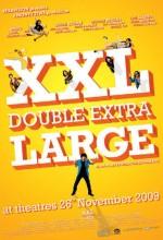 Xxl : Double Extra Large (2009) afişi