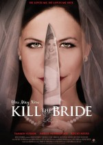 You May Now Kill the Bride (2016) afişi
