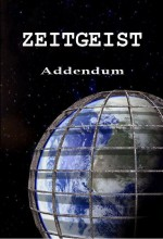 Zeitgeist: Addendum