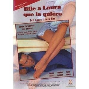 Dile A Laura Que La Quiero