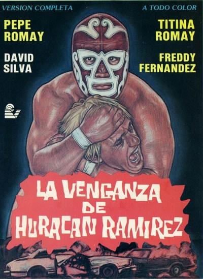 La Venganza De Huracán Ramirez