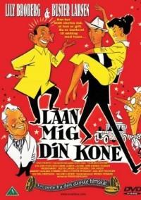 Laan Mig Din Kone