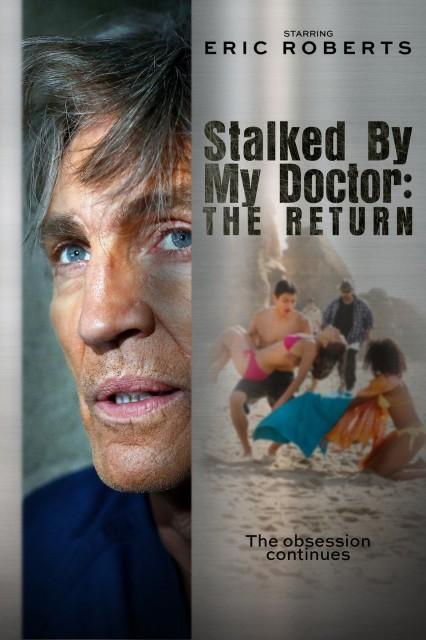 Stalked by My Doctor: The Return (2016) afişi