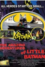 The Amazing Adventures of Little Batman
