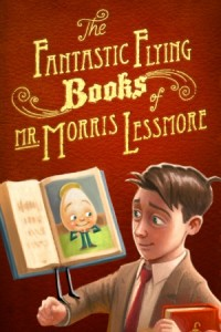 The Fantastic Flying Books of Mr. Morris Lessmore