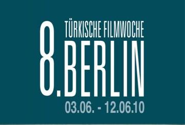 8. Berlin Türk Filmleri Haftası Başlıyor