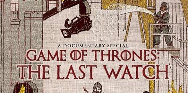 Game of Thrones: The Last Watch'dan Fragman Geldi!