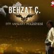 Behzat Ç. Bir Ankara Polisiyesi Resimleri