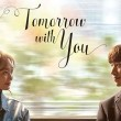 Tomorrow with You Resimleri